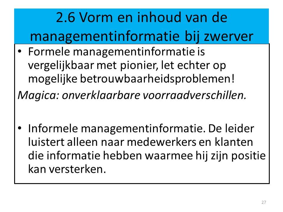 2.6 Vorm en inhoud van de managementinformatie bij zwerver