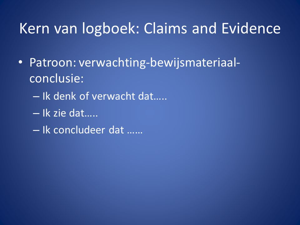 Kern van logboek: Claims and Evidence