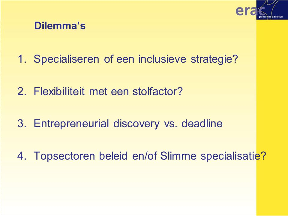 Specialiseren of een inclusieve strategie