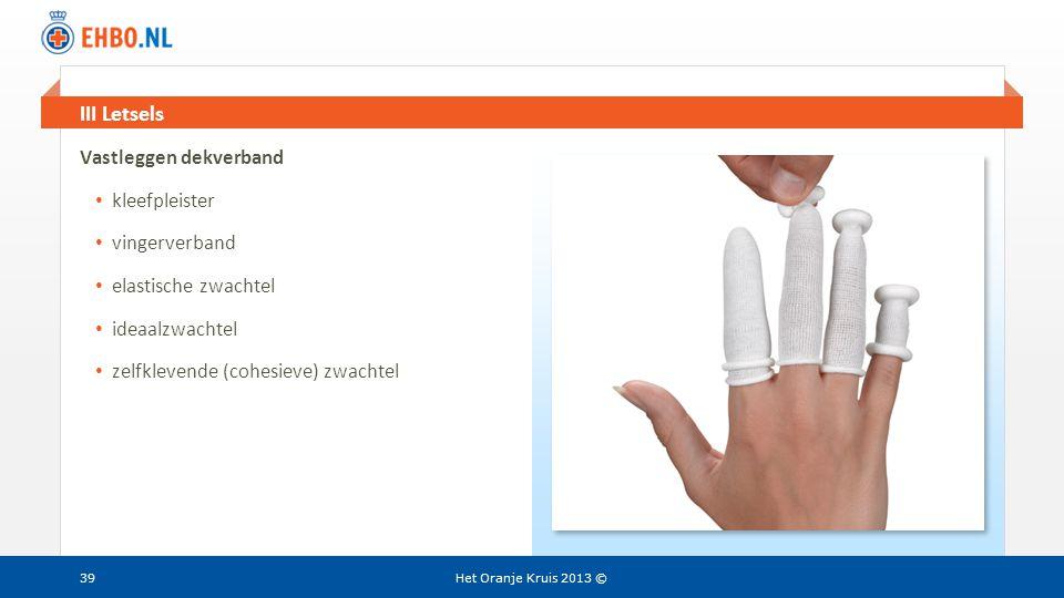III Letsels Vastleggen dekverband kleefpleister vingerverband