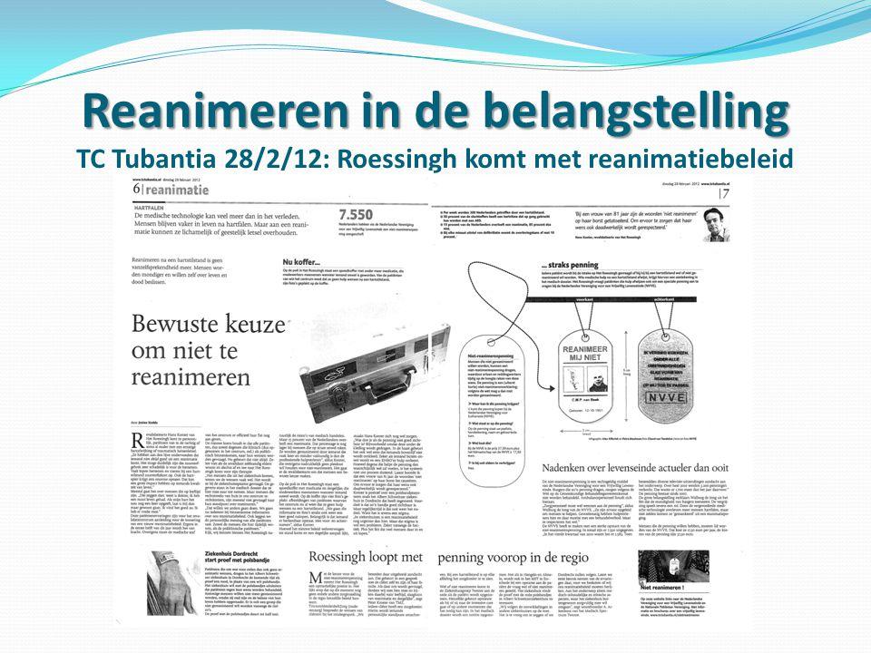 Reanimeren in de belangstelling TC Tubantia 28/2/12: Roessingh komt met reanimatiebeleid