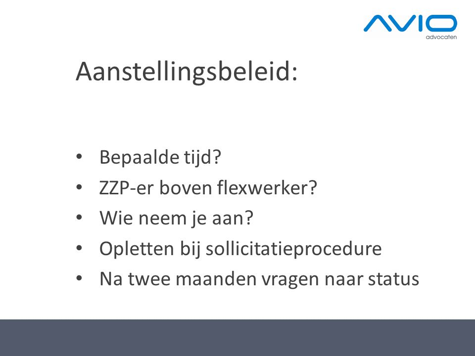 Aanstellingsbeleid: Bepaalde tijd ZZP-er boven flexwerker