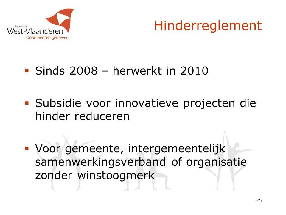 Hinderreglement Sinds 2008 – herwerkt in 2010