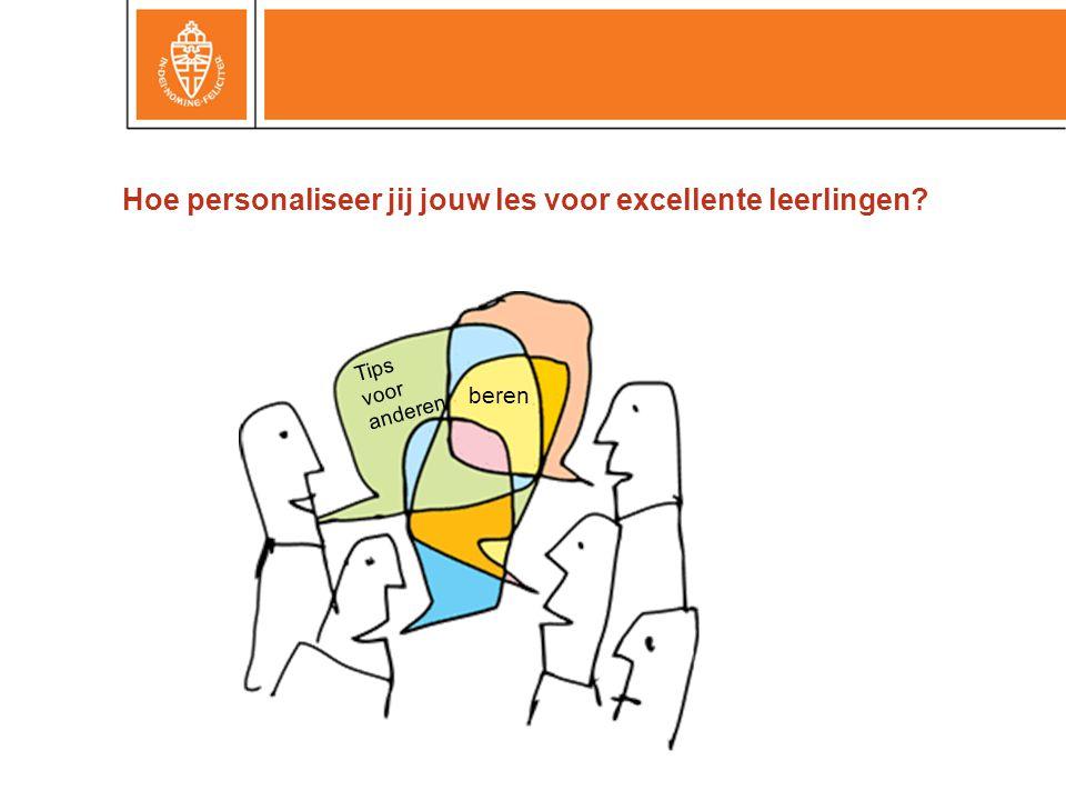 Hoe personaliseer jij jouw les voor excellente leerlingen