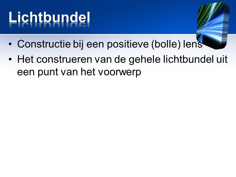 Lichtbundel Constructie bij een positieve (bolle) lens