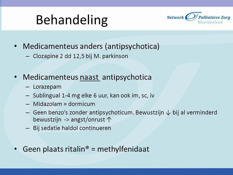Behandeling Medicamenteus anders (antipsychotica)