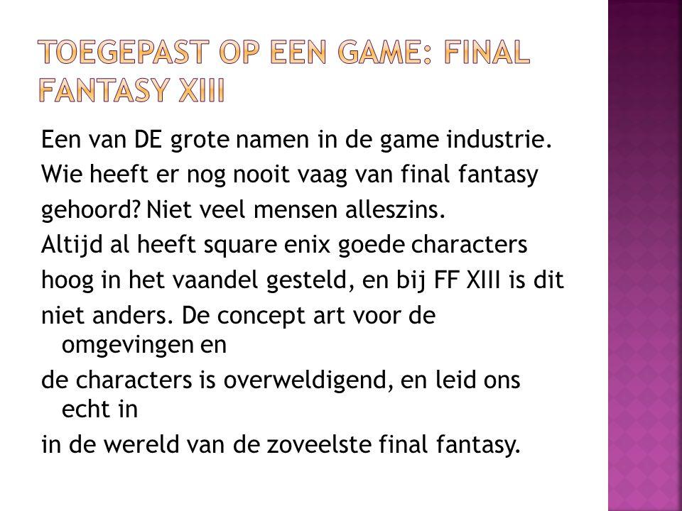 Toegepast op een game: Final Fantasy XIII