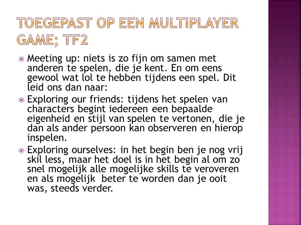 Toegepast op een multiplayer game; TF2