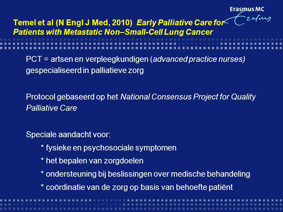 Temel et al (N Engl J Med, 2010) Early Palliative Care for Patients with Metastatic Non–Small-Cell Lung Cancer