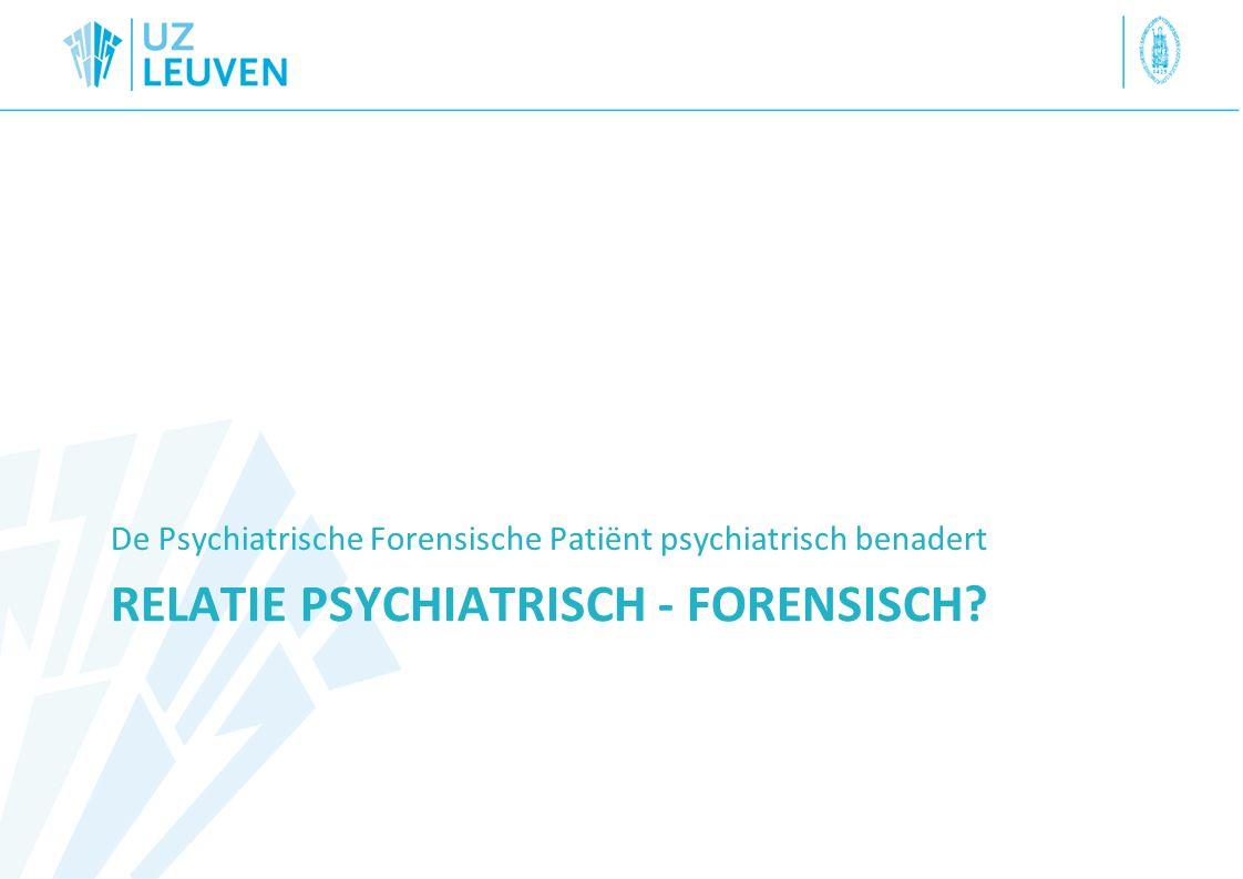 Relatie psychiatrisch - forensisch