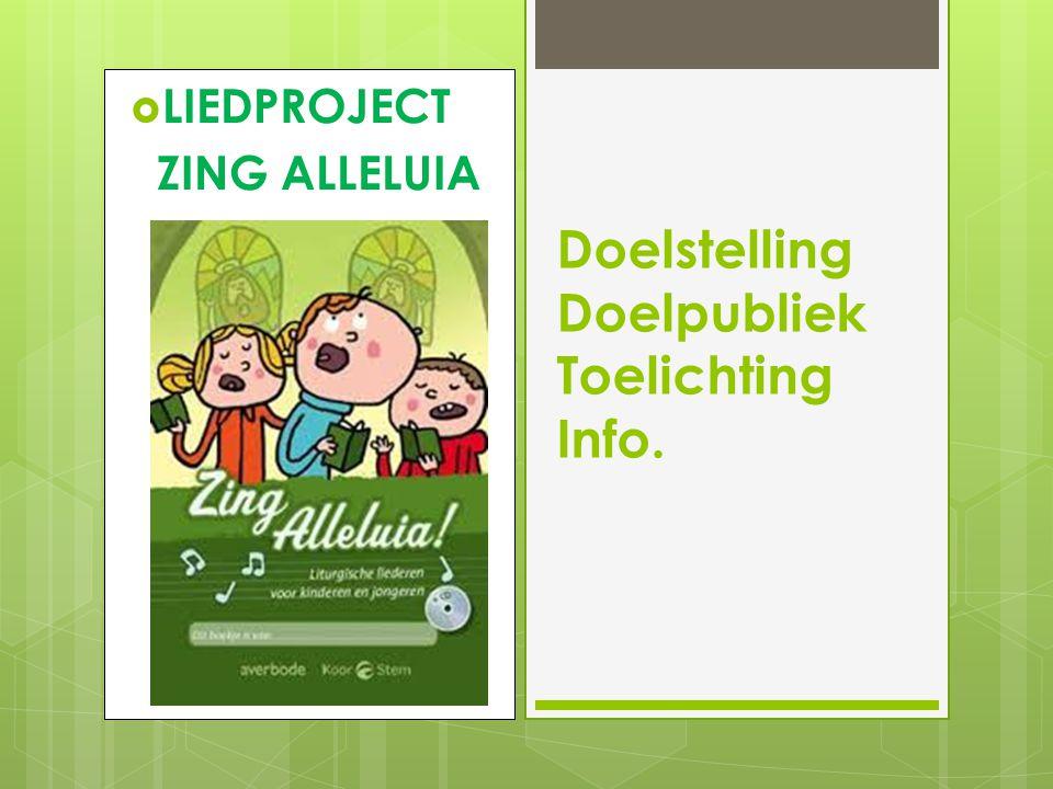 Doelstelling Doelpubliek Toelichting Info.
