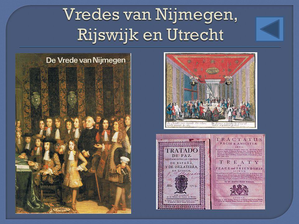 Vredes van Nijmegen, Rijswijk en Utrecht