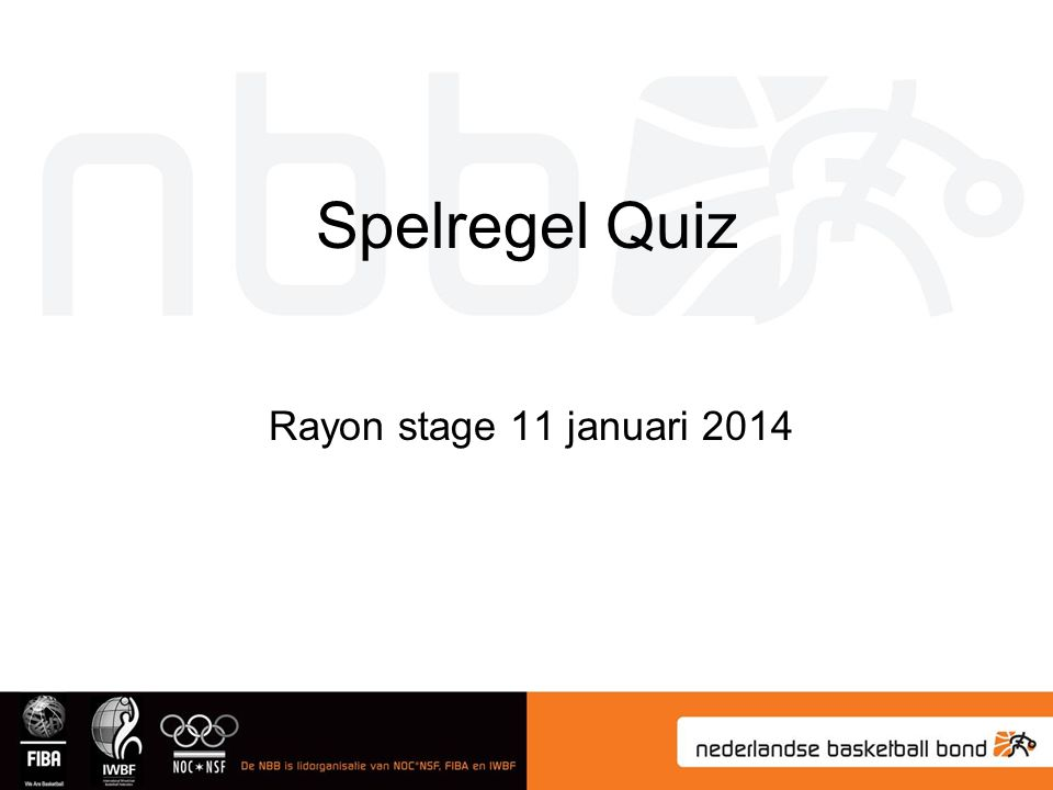 Spelregel Quiz Rayon stage 11 januari 2014