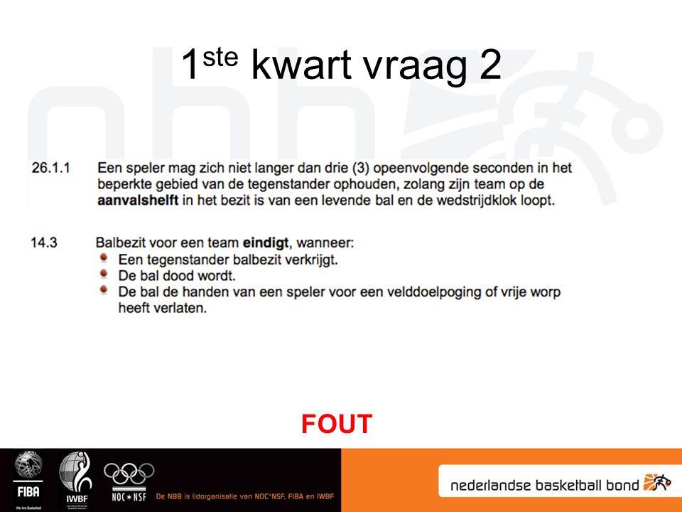 1ste kwart vraag 2 FOUT