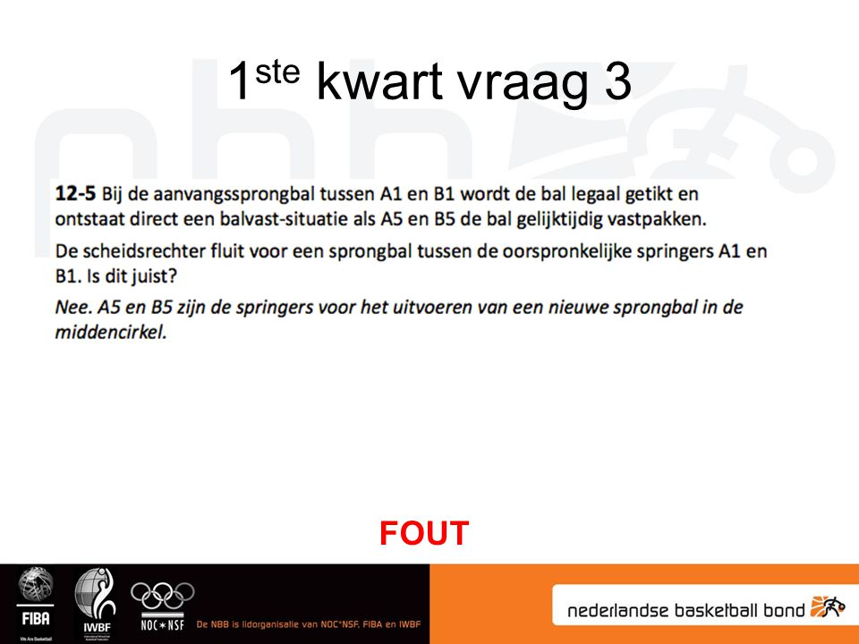 1ste kwart vraag 3 FOUT