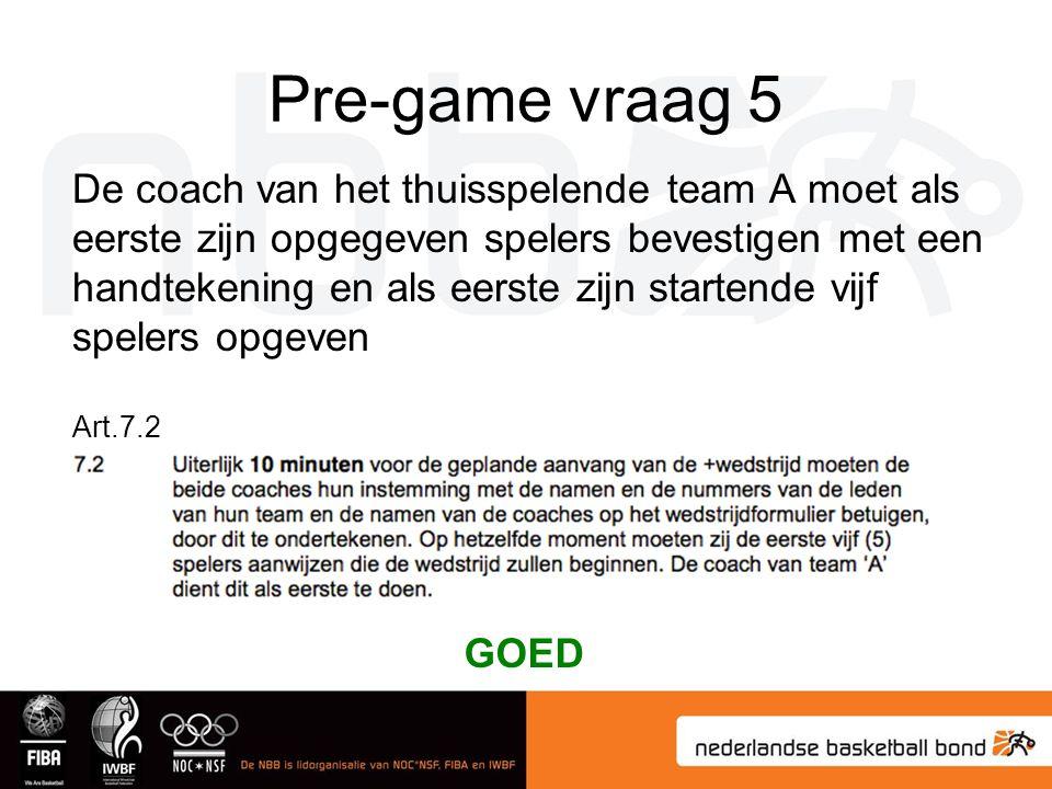 Pre-game vraag 5