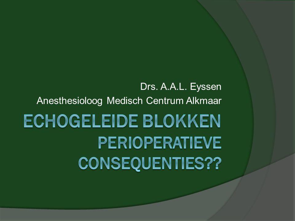 Echogeleide blokken perioperatieve consequenties