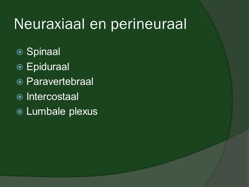 Neuraxiaal en perineuraal