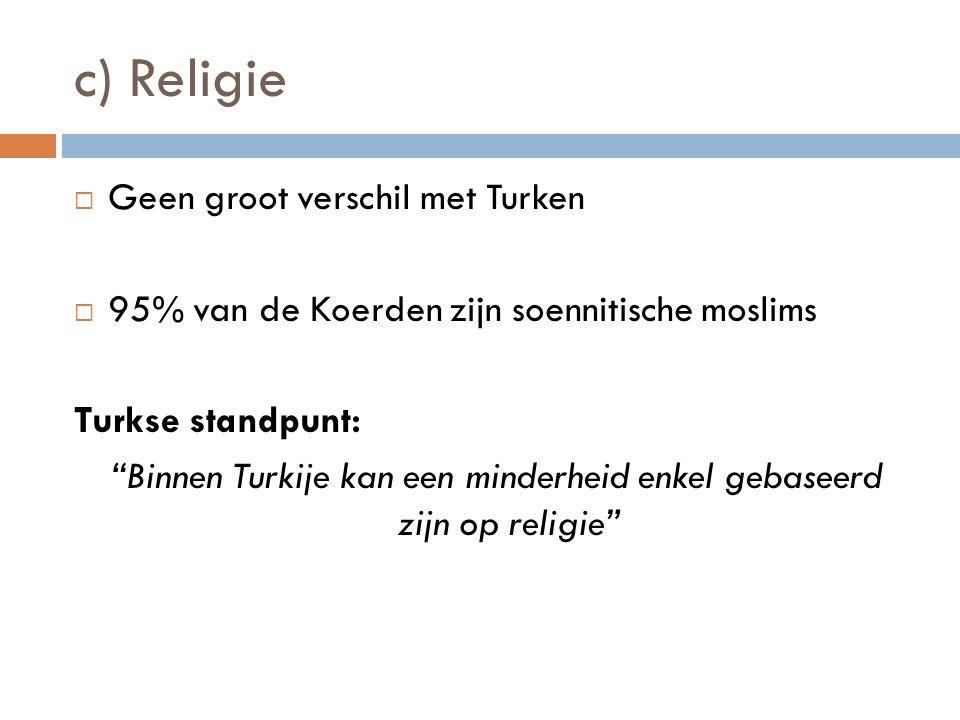 Binnen Turkije kan een minderheid enkel gebaseerd zijn op religie
