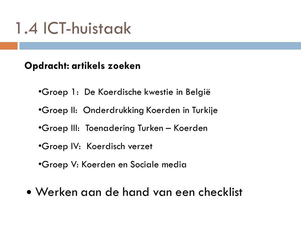 1.4 ICT-huistaak Werken aan de hand van een checklist