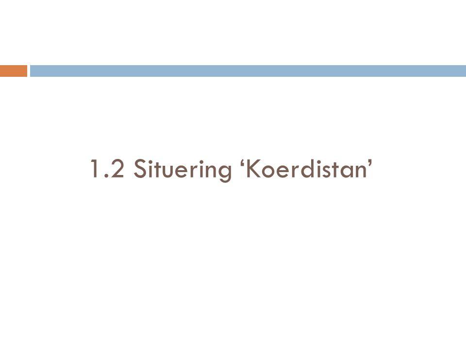 1.2 Situering 'Koerdistan'