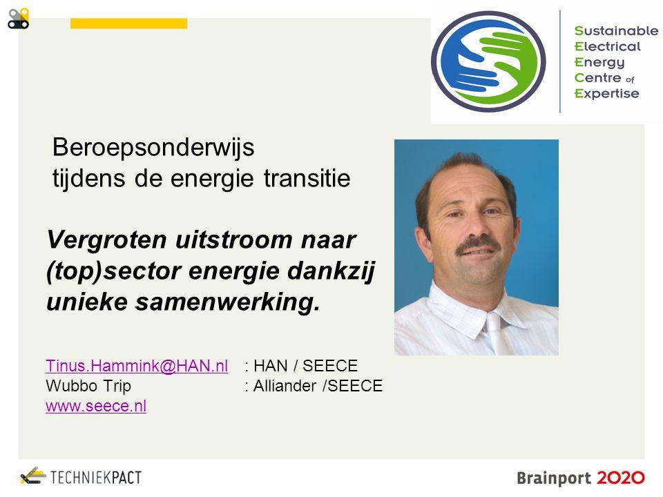 Beroepsonderwijs tijdens de energie transitie Vergroten uitstroom naar (top)sector energie dankzij unieke samenwerking.