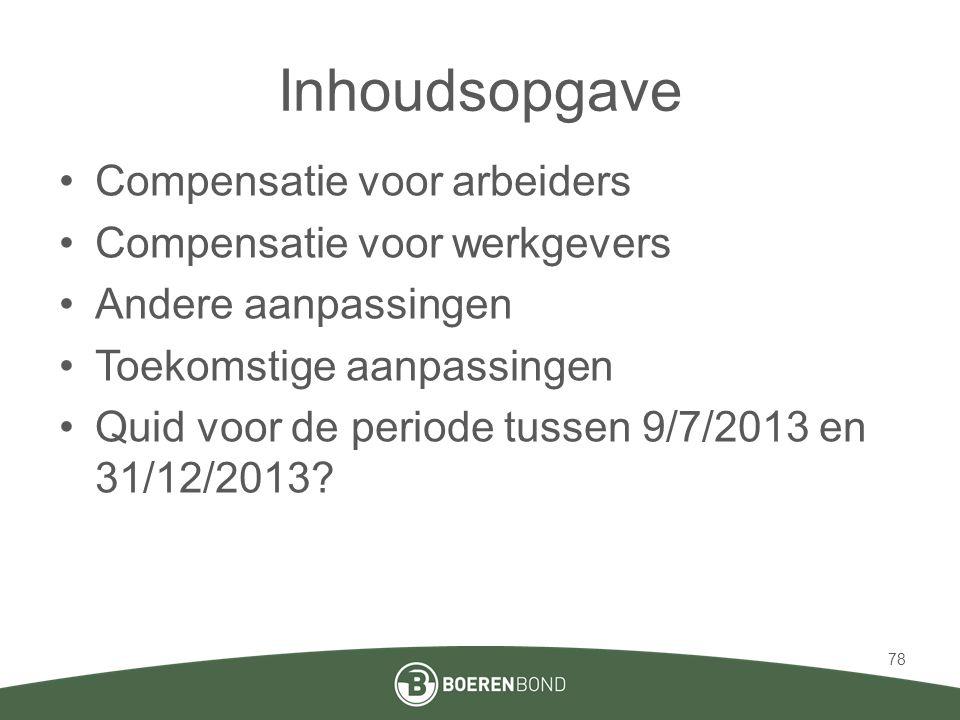Inhoudsopgave Compensatie voor arbeiders Compensatie voor werkgevers