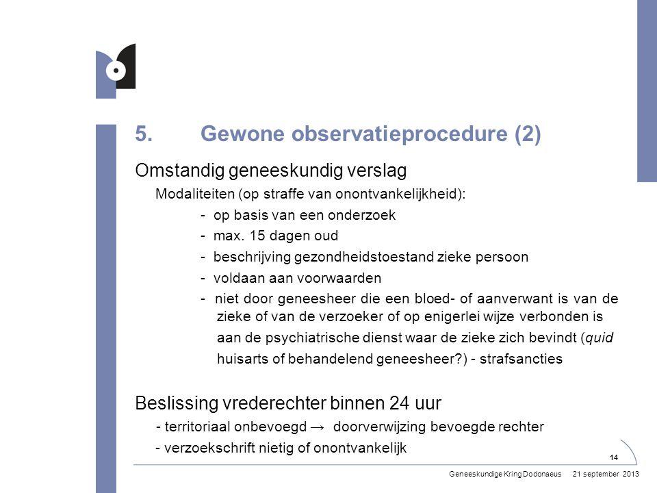 5. Gewone observatieprocedure (2)