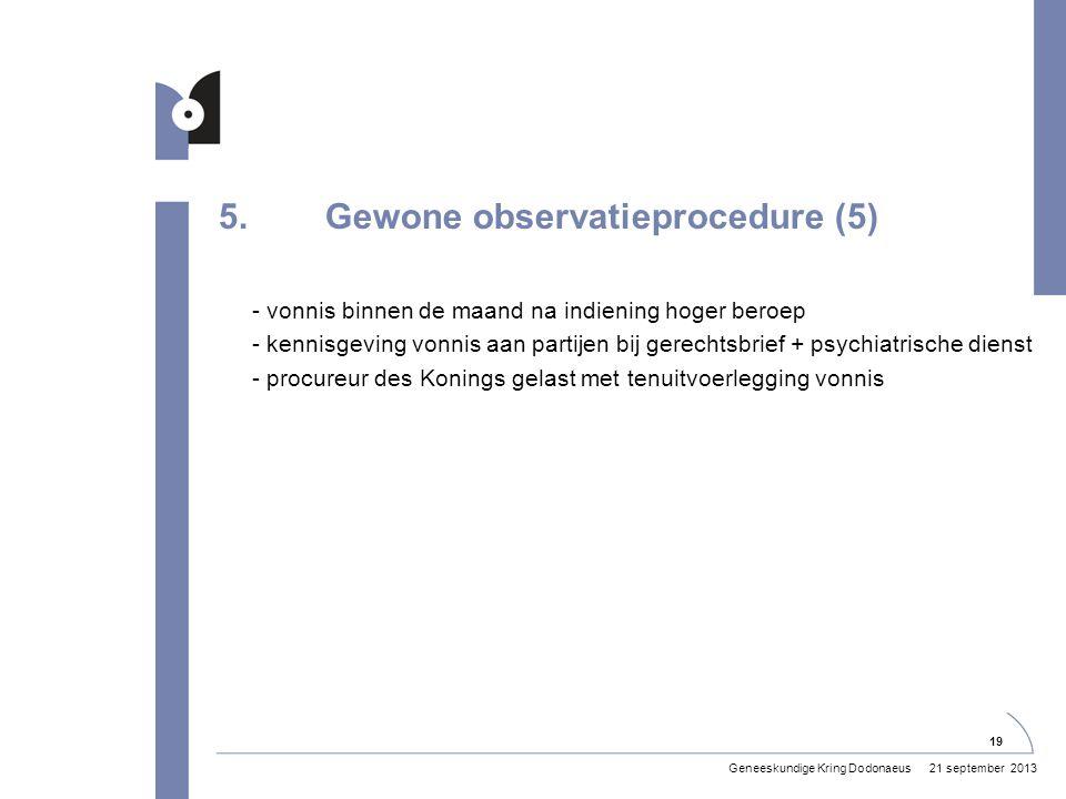 5. Gewone observatieprocedure (5)