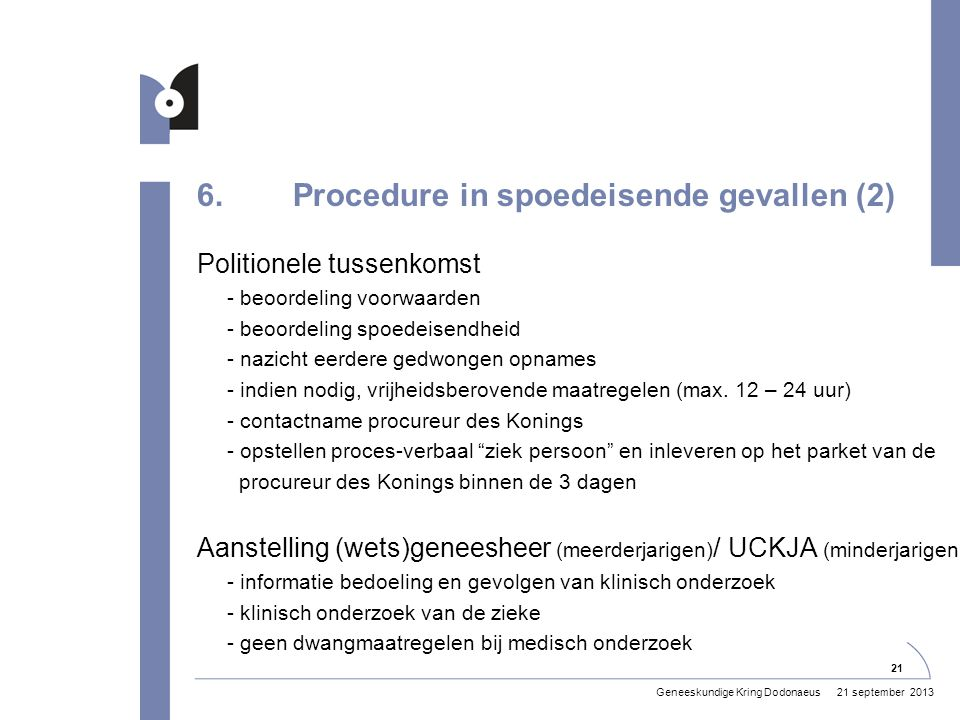 6. Procedure in spoedeisende gevallen (2)