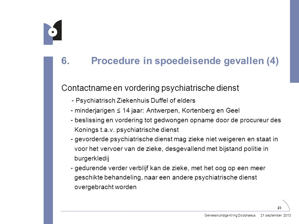 6. Procedure in spoedeisende gevallen (4)