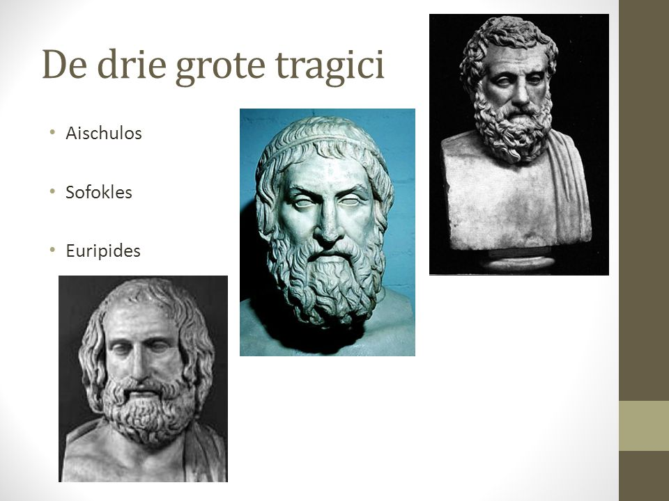 De drie grote tragici Aischulos Sofokles Euripides