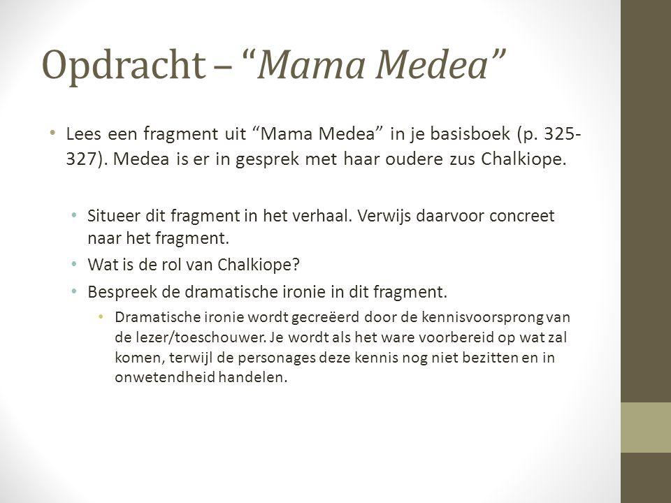 Opdracht – Mama Medea