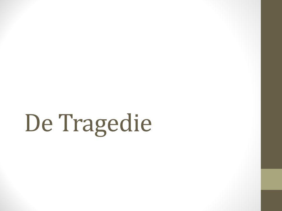 De Tragedie