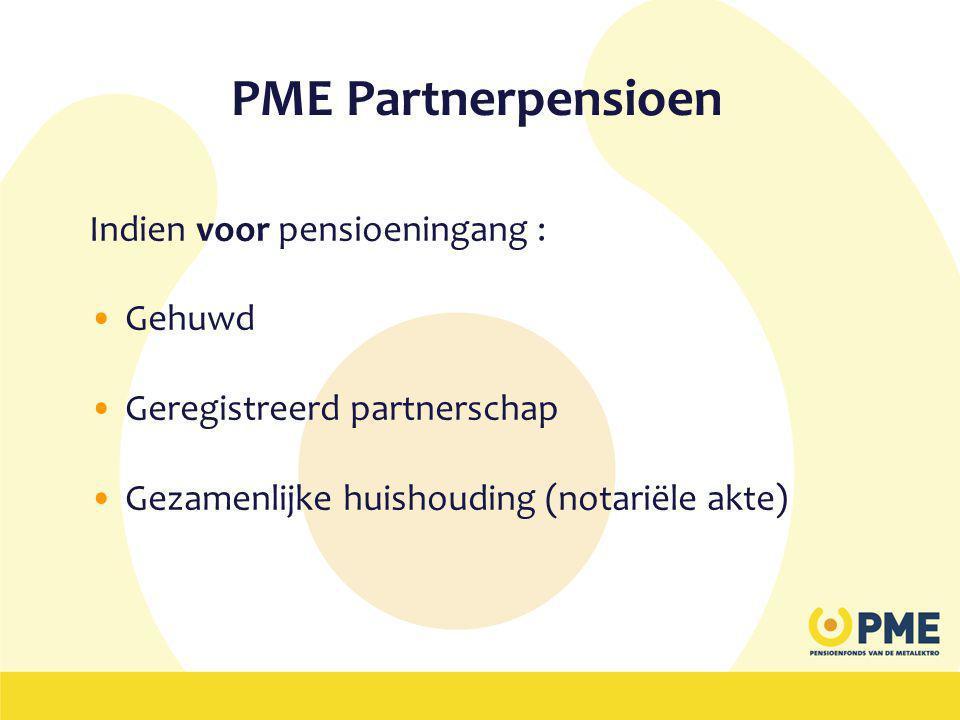 PME Partnerpensioen Indien voor pensioeningang : Gehuwd