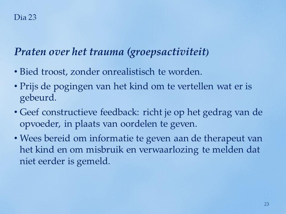 Praten over het trauma (groepsactiviteit)