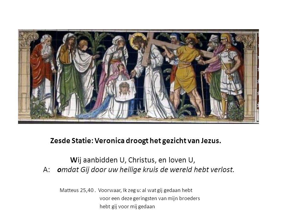 Zesde Statie: Veronica droogt het gezicht van Jezus