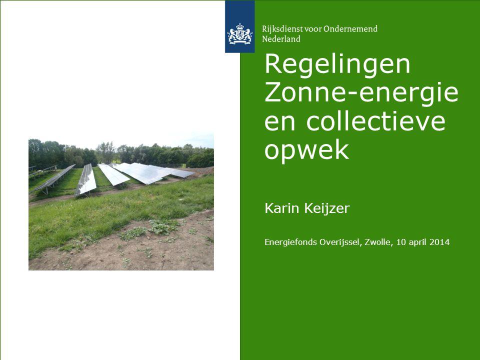 Regelingen Zonne-energie en collectieve opwek