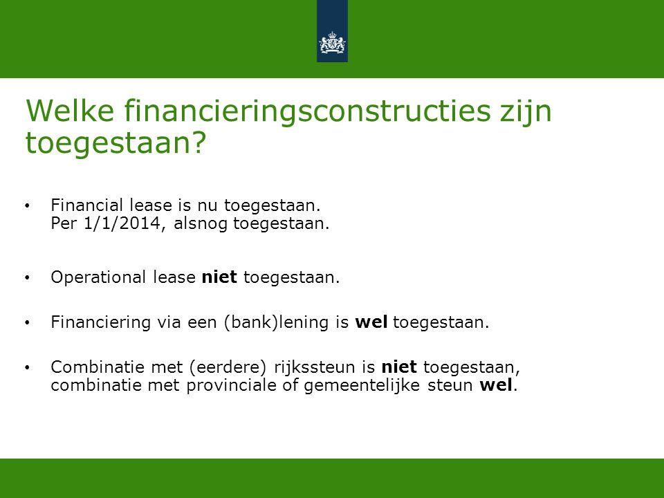 Welke financieringsconstructies zijn toegestaan