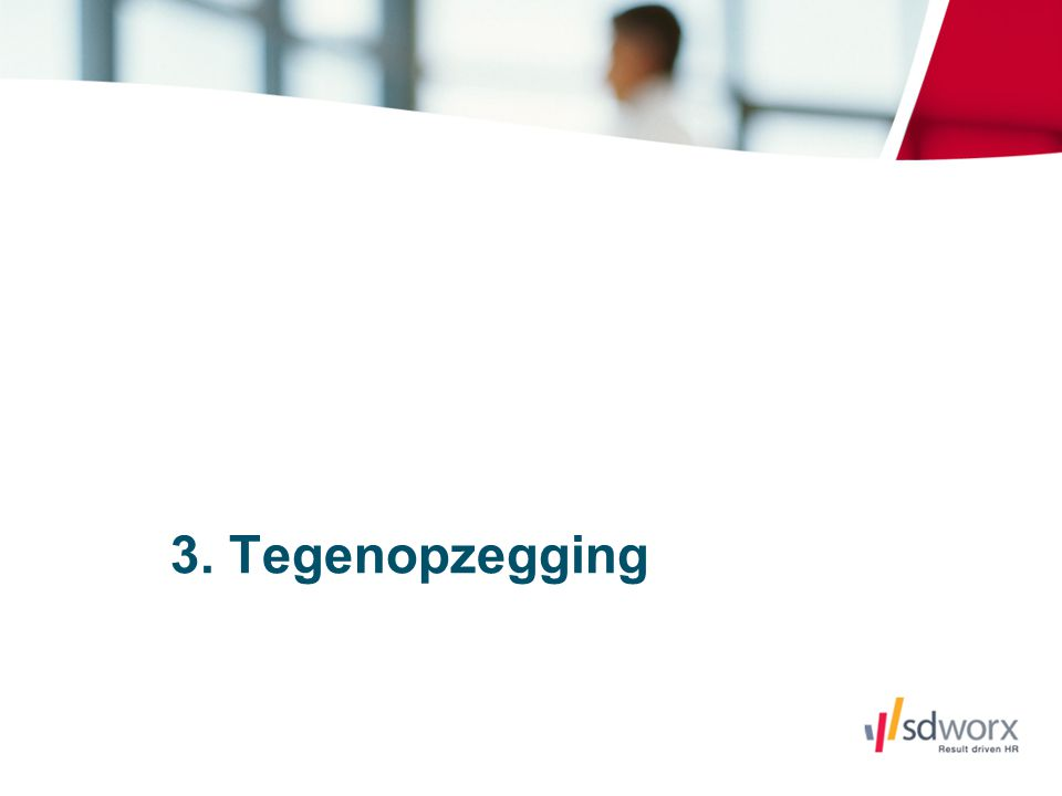 3. Tegenopzegging