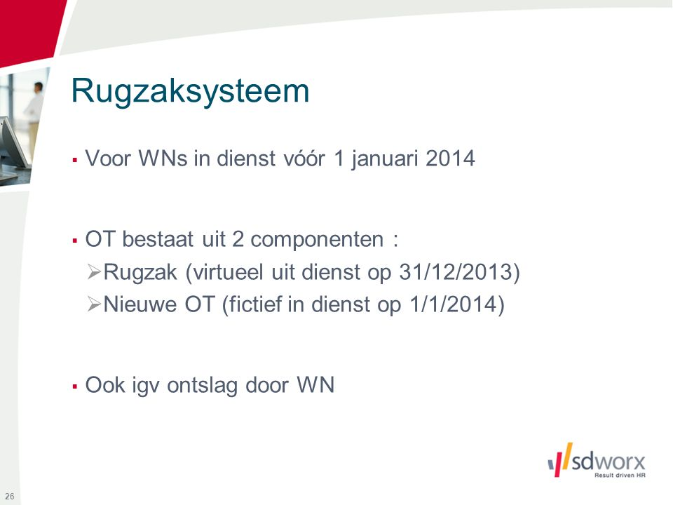 Rugzaksysteem Voor WNs in dienst vóór 1 januari 2014