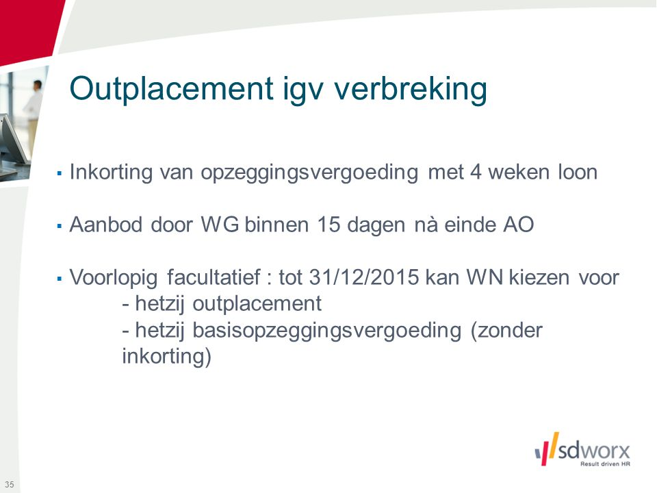 Outplacement igv verbreking