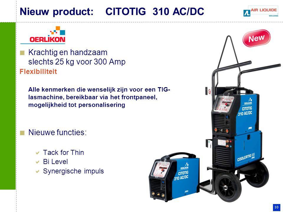 Nieuw product: CITOTIG 310 AC/DC