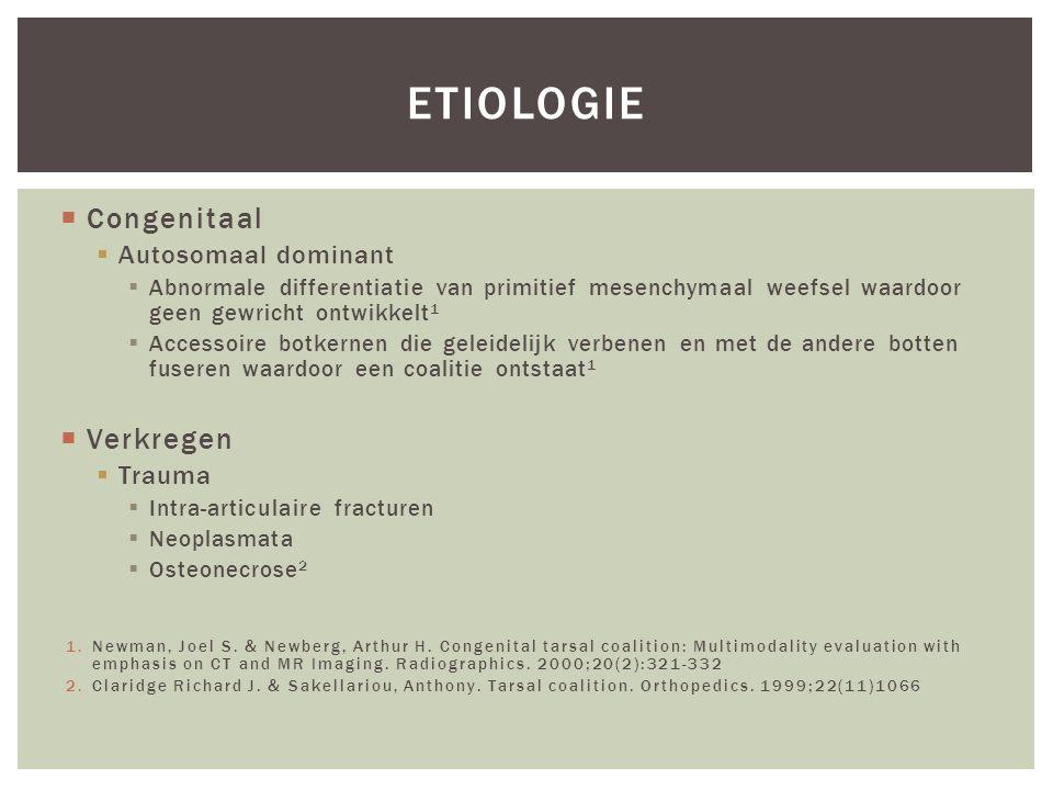 etiologie Congenitaal Verkregen Autosomaal dominant Trauma