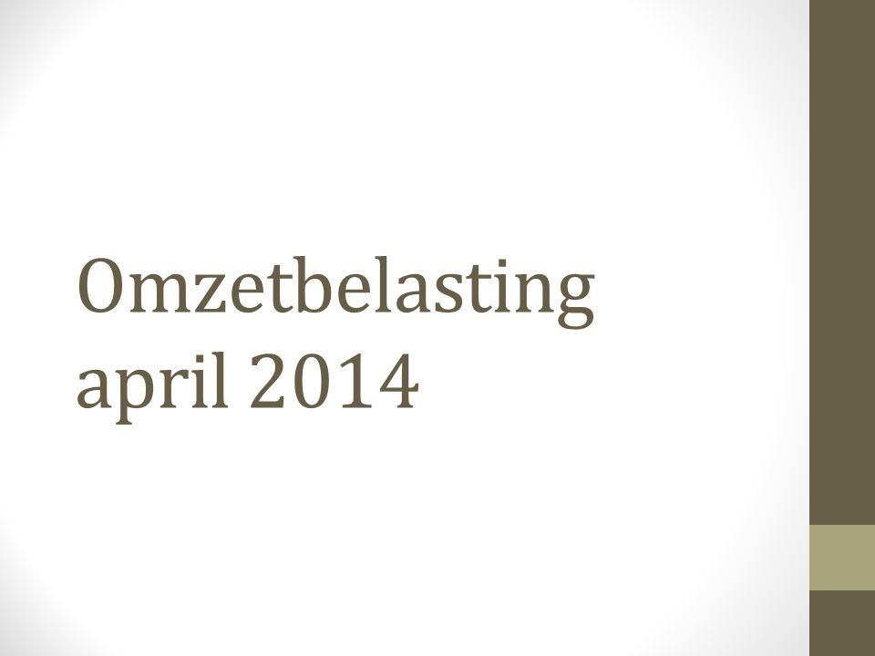 Omzetbelasting april 2014