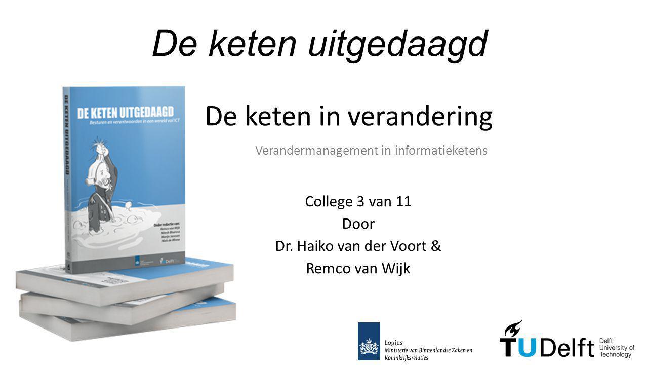 College 3 van 11 Door Dr. Haiko van der Voort & Remco van Wijk