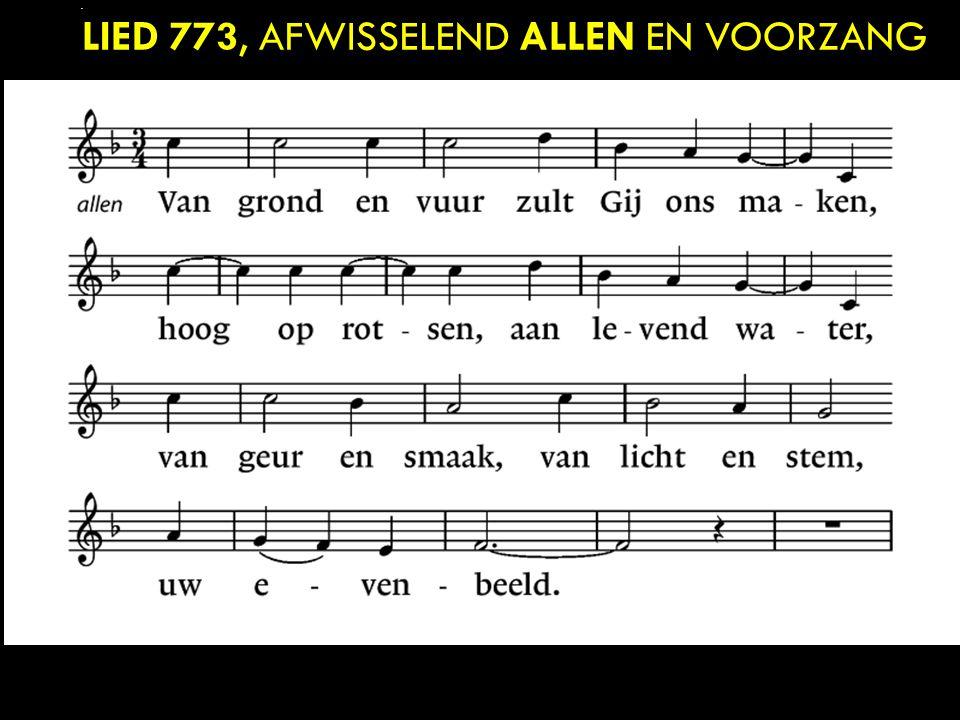 lied 773, afwisselend allen en voorzang