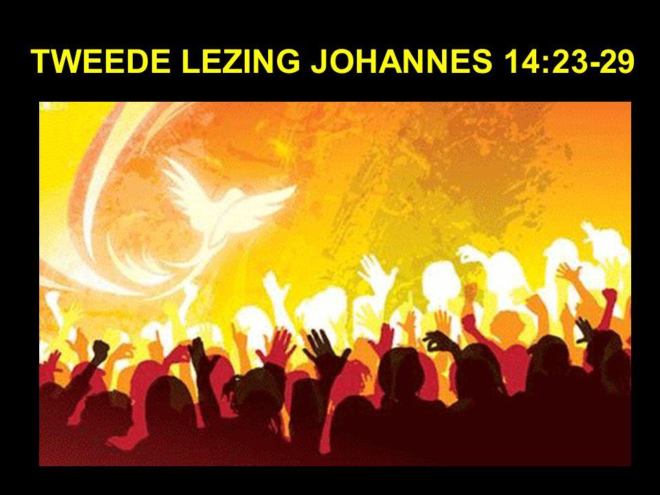 Tweede Lezing Johannes 14:23-29