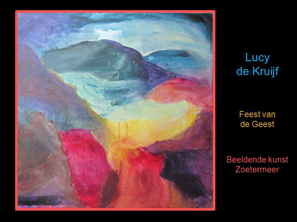 Lucy de Kruijf Feest van de Geest Beeldende kunst Zoetermeer