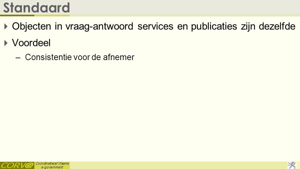 Standaard Objecten in vraag-antwoord services en publicaties zijn dezelfde.